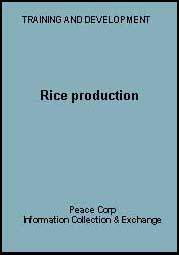 Rice Production (Peace Corps): Chapter 2 - The growth stages of rice